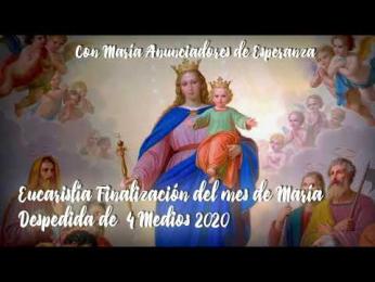EUCARISTÍA DE FINALIZACIÓN MES DE MARÍA